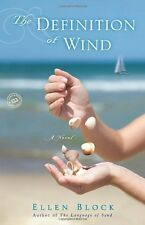 The Definition of Wind: A Novel (Random House Readers Circle) by Ellen Block