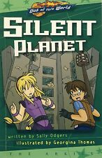 Silent Planet (Out of this World), Sally Odgers, Scholastic