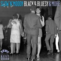 SLOW N MOODY BLACK & BLUESY & MORE NEW & SEALED 60s SOUL CD NORTHERN (KENT)