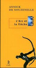 Livre philosophie l'arc et la flèche  Annick De Souzenelle book