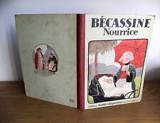 Bécassine Nourrice édition de 1931 Bon etat par J-P Pinchon
