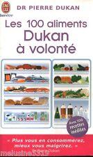 """Livre Santé """" Les 100 Aliments Dukan à Volonté - Dr P. Dukan"""" ( No 1534 ) Book"""