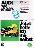 Reparaturanleitung Buch Jetzt helfe ich mir selbst Audi 100 alle Modelle 1974-76