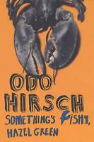 Something's Fishy, Hazel Green!, Hirsch, Odo , Good | Fast Delivery