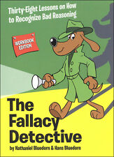 The Fallacy Detective - Workbook Edition