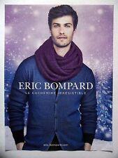 PUBLICITE-ADVERTISING :  Eric BOMPARD Cachemire irrésistible  2014 Homme,Mode