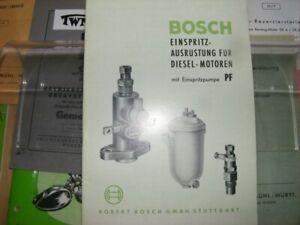 Betriebsanleitung Anleitung Handbuch Bosch Einspritzpumpe PF Einspritzdüsen usw.