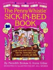 Penny Whistle Sick-in-Bed Book: What to Do with Kids When They're Home for a Day