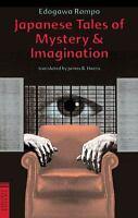 Japanese Tales of Mystery and Imagination Paperback Edogawa Rampo