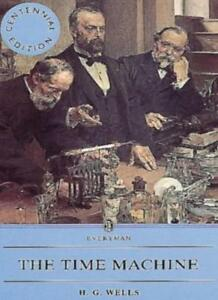 The Time Machine (Everyman Paperback Classics),H.G. Wells