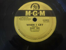 Baby Dee, When I Cry / He Ain't Mine No More, MGM 55002 Blues R&B