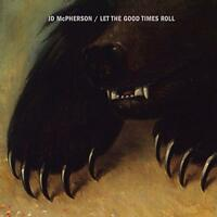 JD Mcpherson - Let The Good Times Roll (NEW CD)