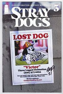 STRAY DOGS #3 COLLECTORS PARADISE EXCLUSIVE SIGNED BY TONY FLEECS W/ COA LTD 500