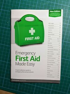 Emergency First Aid Made Easy   2015 UK guidelines. 9th Edition