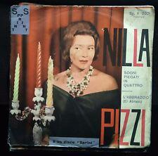 Nilla Pizzi-Sogni piegati in Quattro/L'Abbraccio 45 giri 1962 VG+/EX Raro