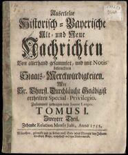 Bayern  Außerleßne Historisch-Bayrische Alt, und Neue Nachrichten  München 1752