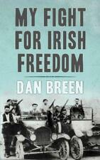 My Fight for Irish Freedom by Dan Breen, NEW Book, FREE & , (Paperb