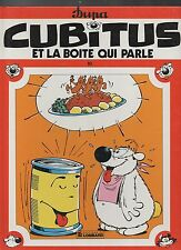 CUBITUS n°10. Et la boite qui parle. DUPA. Lombard EO 1984. TTB