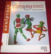 SCULPTURE POUR ENFANTS / CATHERINE FRANCK-DANDRES