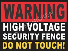 HIGH VOLTAGE SECURITY FENCE SIGN - NEW STOP theft & vandalism -PROTECT YOURS