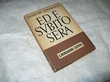 SALVATORE QUASIMODO ED E' SUBITO SERA 1a EDIZIONE 1942 MONDADORI ED.SERGIO SOLMI