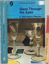 GLASS THROUGH the AGES 406 pages inc many photos E Barrington Haynes ANTIQUE Col