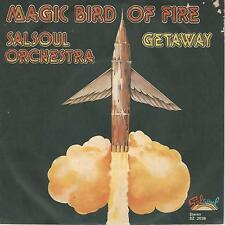 """THE SALSOUL ORCHESTRA"""" MAGIC BIRD OF FIRE/GETEWAY"""" 7"""" ITALY PRESS"""