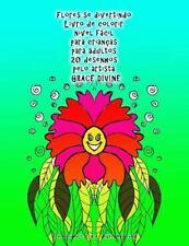 Flores Se Divertindo Livro de Colorir Nível Fácil para Crianças para Adultos...