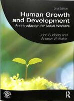 Human Growth and Development An Introduction for Social Workers 9781138304093