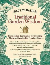 Back to Basics - Traditional Garden Wisdom : Time-Tested Tips and. (ExLib)
