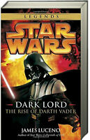 Star Wars Legends: Dark Lord The Rise of Darth Vader by James Luceno (Paperback)