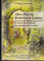 A Boissier herboriste de langue (écrits en langue d'oc de firminy et sa région)