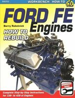 Ford FE Engines : How to Rebuild, Paperback by Rabotnick, Barry, Brand New, F...
