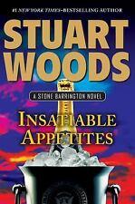 INSATIABLE APPETITES STUART WOODS STONE BARRINGTON  #32  HARDCOVER  ONCE READ