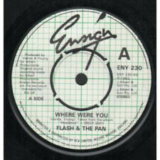 """FLASH AND THE PAN Where Were You 7"""" VINYL UK Ensign Four Prong Label"""