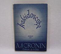 KALEIDOSCOPE d'A.J. CRONIN 1946 Editions de la paix avec jaquette Livre (L2)