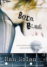 Born Blue by Han Nolan, Good Book