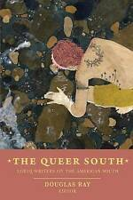 NEW The Queer South: Lgbtq Writers on the American South