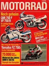 MOTORRAD 26/1984 HONDA CBR 750F, VF 750R, YAMAHA FZ 750, APRILIA 250 Tuareg