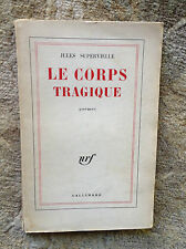Le Corps Tragique poems by Jules Supervielle SIGNED Softcover Good Condition