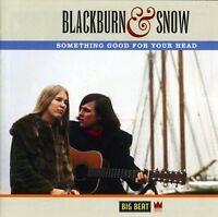 Blackburn & Snow - Something Good for Your Head [New CD] UK - Import