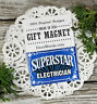 SUPERSTAR ELECTRICIAN * Fridge Magnet Gift * Decorative Greetings Inc * New Pkgd