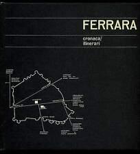 FERRARA cronaca/itinerari Aimone Bisi 1970