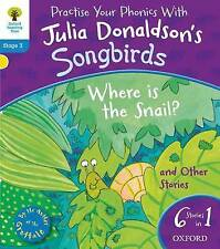 Oxford Reading Tree Songbirds: Level 3: Where Is the Snail and Other Stories by