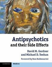 Antipsychotics and Their Side Effects (Paperback or Softback)