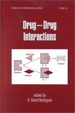 Drug-Drug Interactions (Drugs and the Pharmaceutical Sciences)