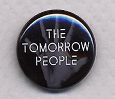 THE TOMORROW PEOPLE Badge Button Pin - classic!