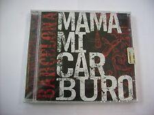 MAMAMICARBURO - BARCELONA - CD SIGILLATO 2009