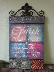"""Art Deco Wall Tin Plaque """"Without faith nothing is possible: with it~impossible"""""""