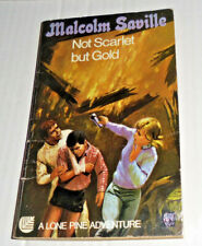 MALCOLM SAVILLE:NOT SCARLET BUT GOLD:ARMADA PAPERBACK,1969,A LONE PINE ADVENTURE